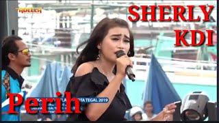 Sherly Kdi - Perih (OM Adella) Mp3