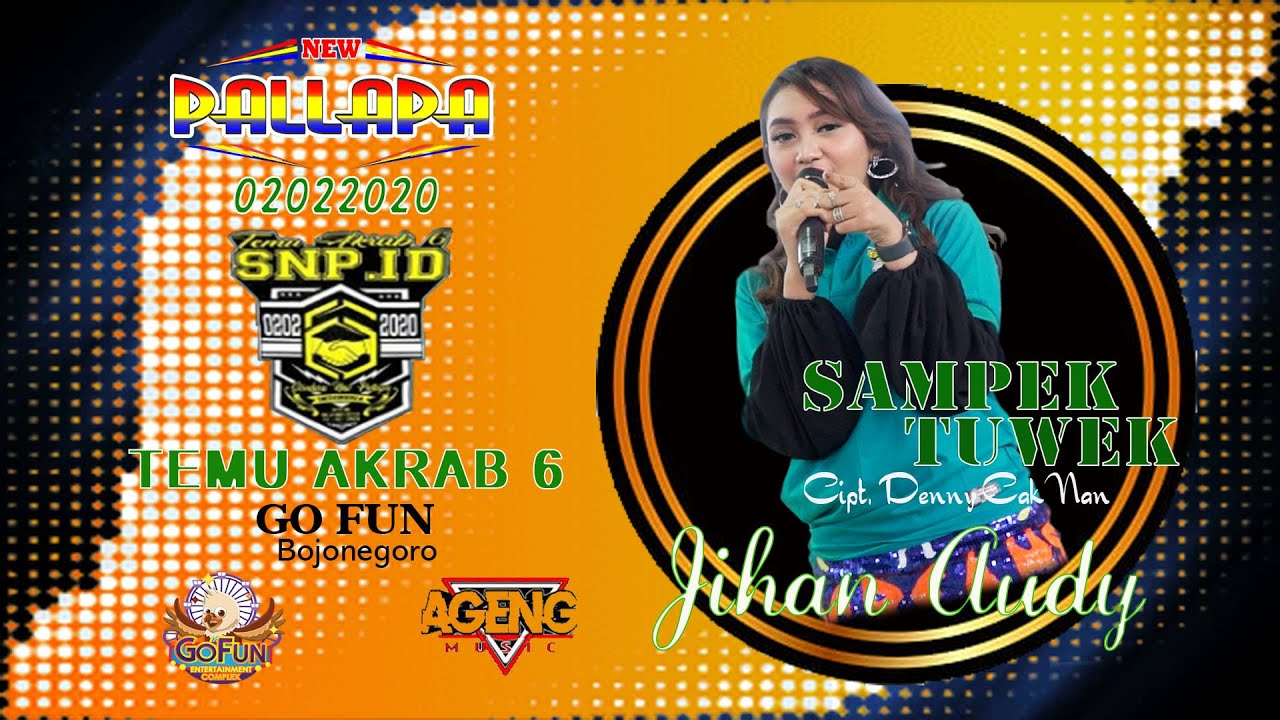Jihan Audy - Sampek Tuwek (New Pallapa) Mp3